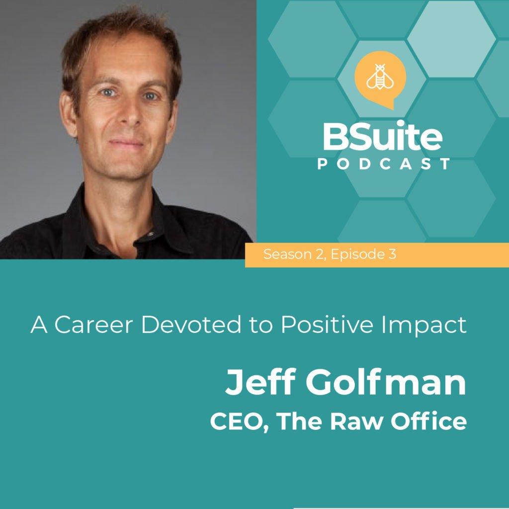 Jeff Golfman BSuite Podcast